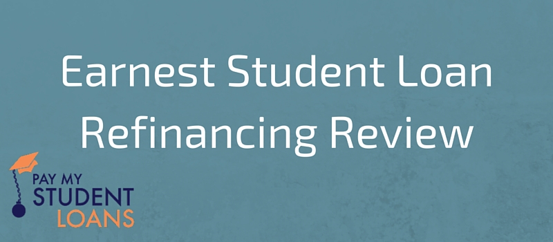 earnest student loan refinancing review